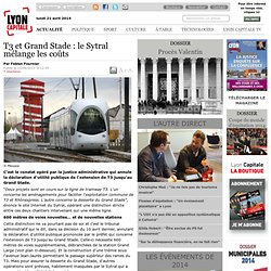 T3 et Grand Stade : le Sytral mélange les coûts / OL Land / Dossiers