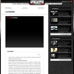 TV5MONDE - Dossiers apocalypse : La Shoah