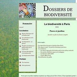 Dossiers de biodiversité - Biodiversité à Paris - Parcs et jardins