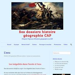 L'eau - Sos dossiers histoire géographie CAP