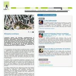 dossiers - métropoles numériques