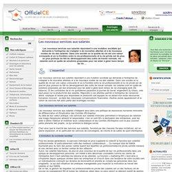 Dossiers OfficielCE : Les nouveaux services aux salariés