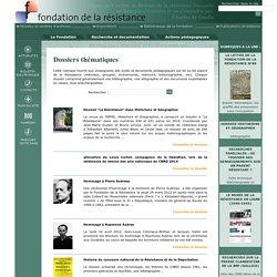 Fondation de la Résistance (dossiers thématiques)