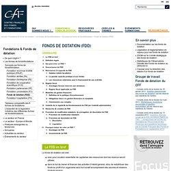 Fonds de dotation (FDD)