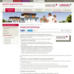 Fonds de dotation - Qualite Logement