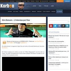 Kim Dotcom - L'interview par Vice « Korben Korben
