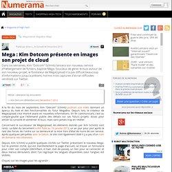 Mega : Kim Dotcom présente en images son projet de cloud
