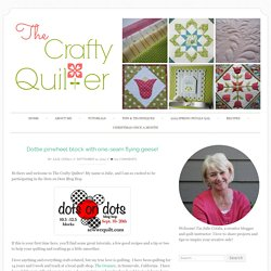 Dottie pinwheel block with one-seam flying geese! - The Crafty Quilter