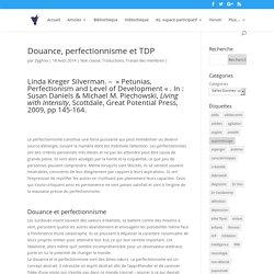 Douance, perfectionnisme et TDP