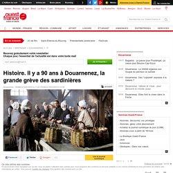 Histoire. Il y a 90 ans à Douarnenez, la grande grève des sardinières