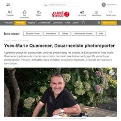 Expo au CDI du 2 au 13 mars : Yves-Marie Quemener, Douarneniste photoreporter