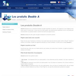 Double A France - Les produits Double A