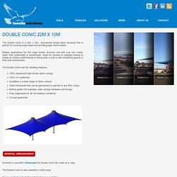 22m x 10m Double Conic by Tensile Solutions