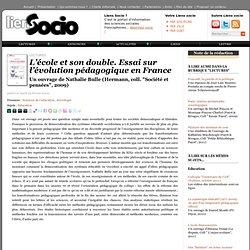 L'école et son double. Essai sur l'évolution pédagogique en France