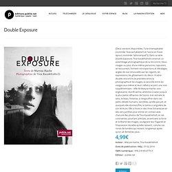 Double Exposure — Maryse Hache & Tina Kazakhishvili