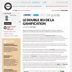 Le double jeu de la gamification » Article » OWNI, Digital Journalism