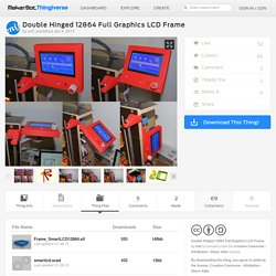 Double Hinged 12864 Full Graphics LCD Frame by enif