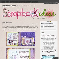 Double Page Layout « Scrapbook Ideas