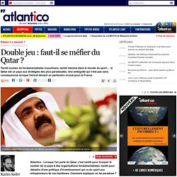 Double jeu : faut-il se méfier du Qatar ?
