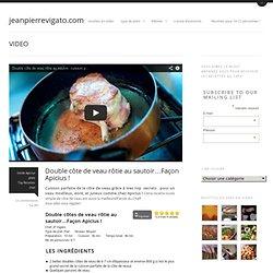 Double côte de veau rôtie au sautoir...façon Apiciusjeanpierrevigato.com