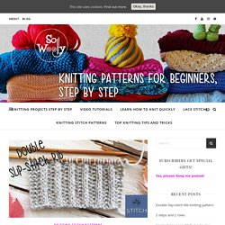 Double Slip-stitch Rib knitting pattern: 2 steps and 2 rows - So Woolly