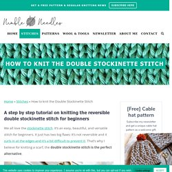 How to knit the double stockinette stitch for beginners [+Video]