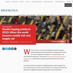 Double tipping points in 2019:When the world became mostly rich and largely old