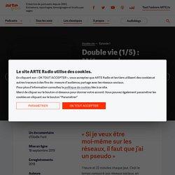 Double vie (1/5) : Métamorphose