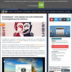 DoubleAgent - Une injection de code indétectable et instoppable par les antivirus