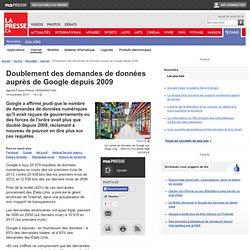 Doublement des demandes de données auprès de Google depuis 2009