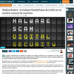Shadow Brokers : le malwareDoublePulsarde la NSA sur un nombre croissant de machines