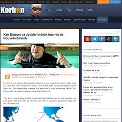 Kim Dotcom va doubler le débit Internet de Nouvelle Zélande