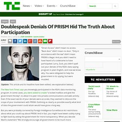 Doublespeak Denials Of PRISM Hid The Truth About Participation