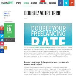 Doublez votre tarif - FreelanceBoost