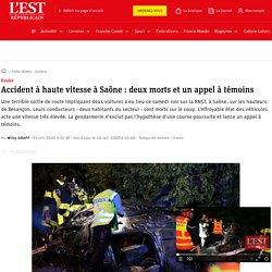 Doubs. Accident à haute vitesse à Saône: deux morts et un appel à témoins