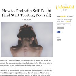 How to Deal with Self-Doubt (and Start Trusting Yourself)
