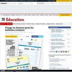 Virage en douceur pour les bulletins scolaires