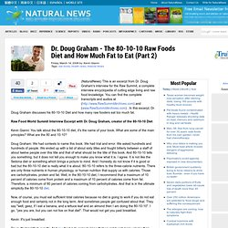 Dr. Doug Graham - The 80-10-10 Raw Foods Diet and How Much Fat to Eat (Part 2)