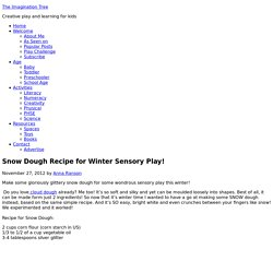 Snow Dough Recipe for Winter Sensory Play!