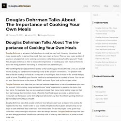 Douglas Dohrman Talks About The Importance of Cooking Your Own Meals