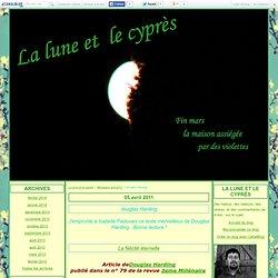 douglas Harding - La lune et le cyprès