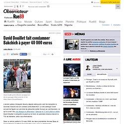 David Douillet fait condamner Bakchich à payer 40 000 euros