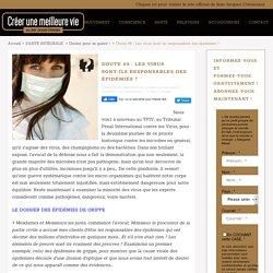 Doute #8 : Les virus sont-ils responsables des épidémies ?