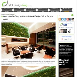 Doutor Coffee Shop by Ichiro Nishiwaki Design Office, Tokyo – Japan