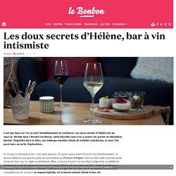 Les doux secrets d'Hélène, bar à vin intismiste