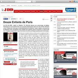 Les Douze Enfants de Paris / critique du JDD