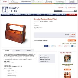 Dovetail Toolbox by Tim Killen - Woodworking - Furniture - Digital Project Plan - Taunton Store