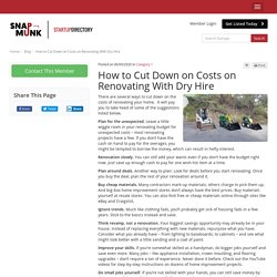 How to Cut Down on Costs on Renovating With Dry Hire