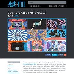 Down the Rabbit Hole Festival 2016 (2016)