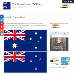 Down Under TV Viewing Guide – The Down Under TV Place